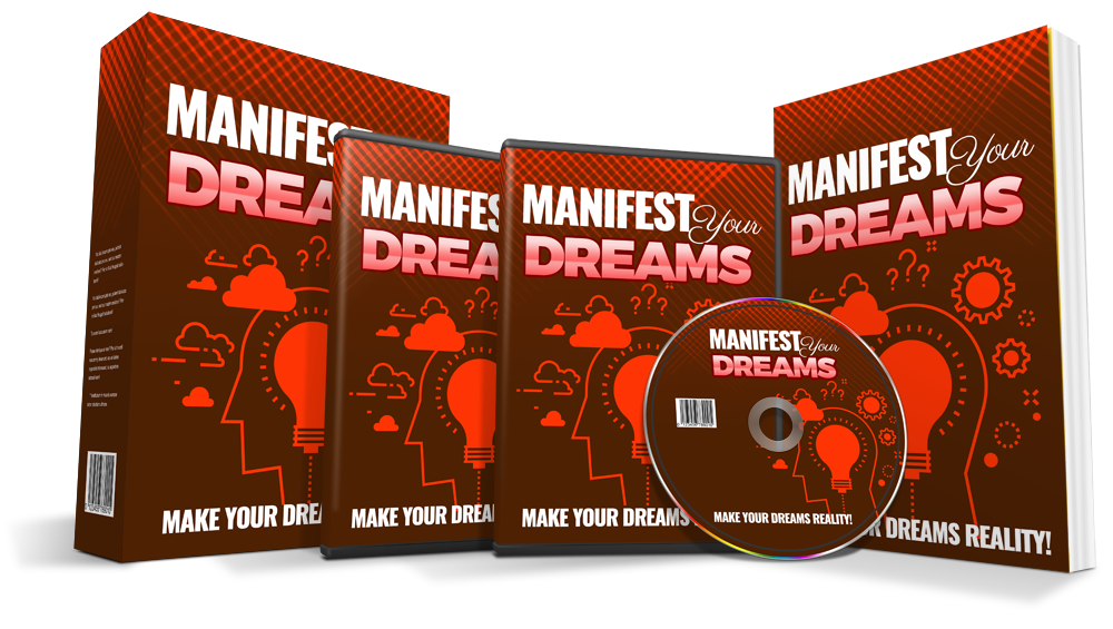 Manifest Your Dreams. Make your dreams really come true
