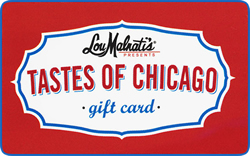 $125 Tastes of Chicago (Lou Malnati's Pizzeria)