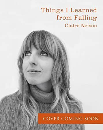 Things I Learned from Falling by Claire Nelson EPUB
