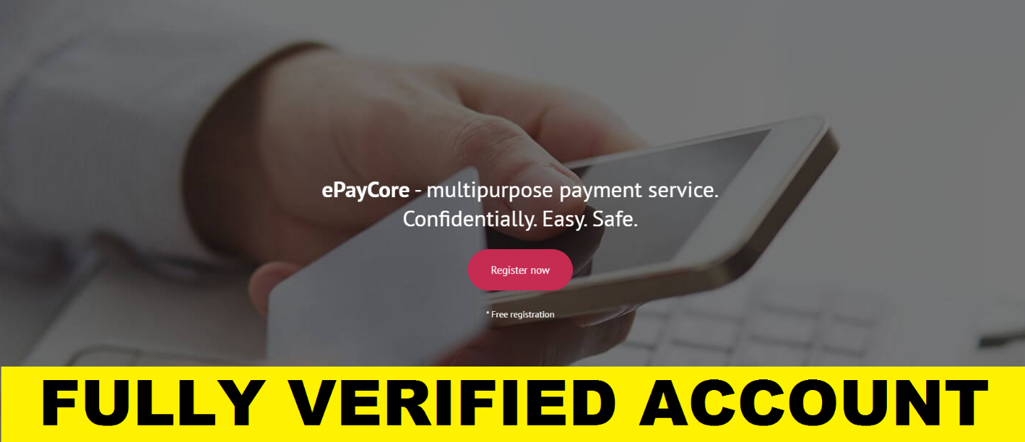 Fully Verified ePayCore.com  Account – RU $50