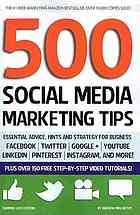 500 social media marketing tips - YouTube, Facebook etc