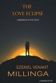 The Love Eclipse: Darkness In The Light