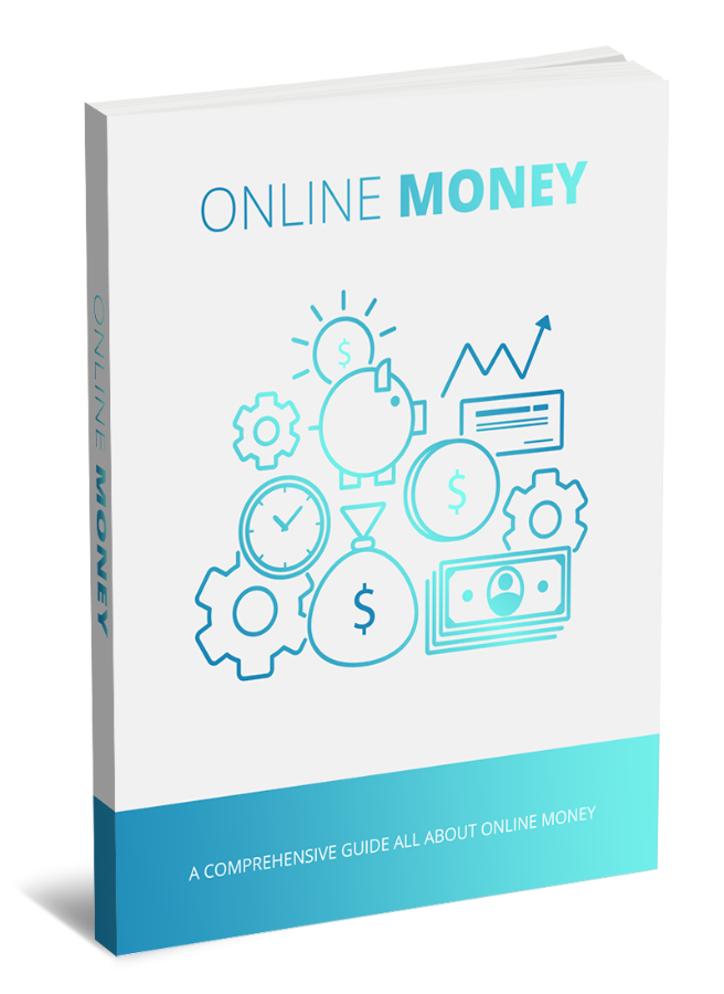 A COMPREHENSIVE GUIDE ALL ABOUT ONLINE MONEY