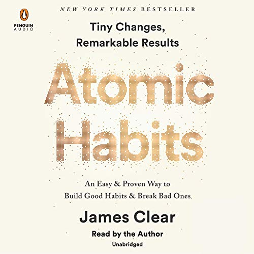 Atomic Habits: An Easy & Proven Way to Build Goo...