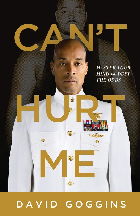 Can't Hurt Me: Master Your Mind and Defy Odds Audiobook