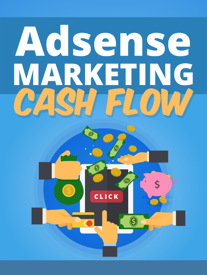 Adsense Marketing Cash Flow!
