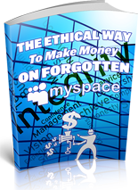 MAKE MONEY ON MYSPACE | FORGOTTEN METHOD