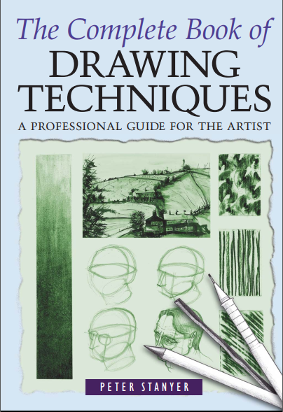 The Complete Book of Drawing Techniques | Advanced