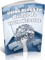How to use Blogs to Bridge your Website
