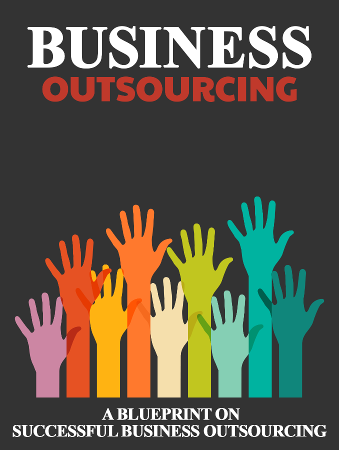 A BLUEPRINT ON SUCCESSFUL BUSINESS OUTSOURCING