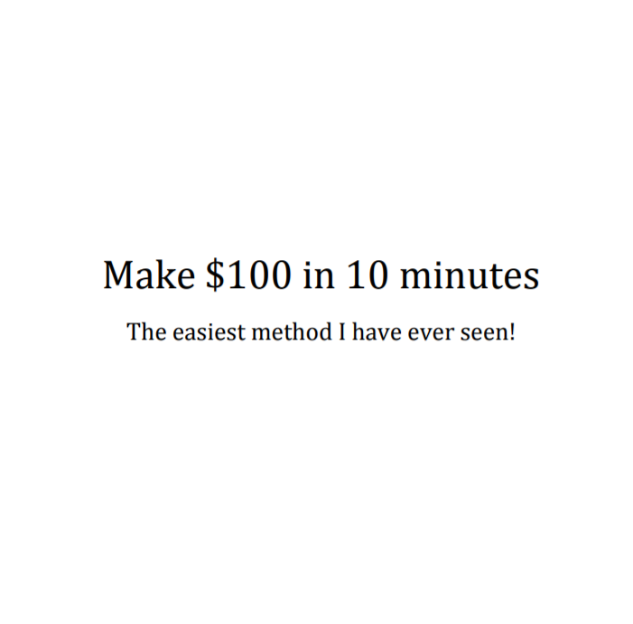 Make $100 in 10 minutes