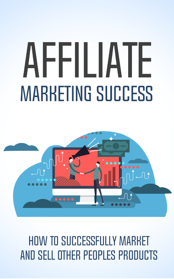 Affiliate Marketing Success  SELL OTHERS WITH TACTICS