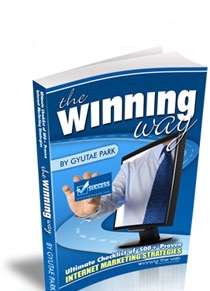 Winning Way - 500+ Proven Internet Marketing Strategy