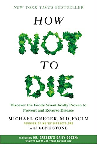 How Not to Die Michael Greger M.D. FACLM Epub