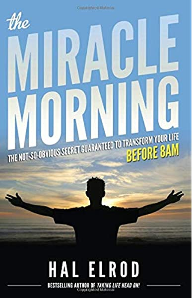 The Miracle Morning: The Not-So-Obvious Secret (Ebook)