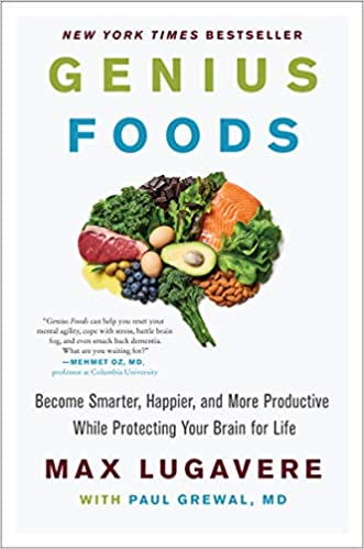 Genius Foods: Become Smarter, Happier, and More (Ebook)