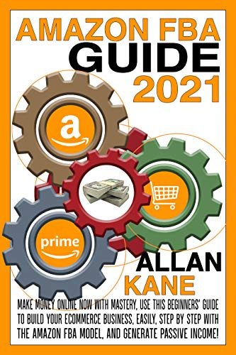 AMAZON FBA GUIDE 2021