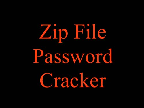 Zip File Password Cracker (INSTANT DELIVERY)