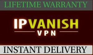 IP Vanish VPN Premuim ✔️ Yearly Subscription ✔️