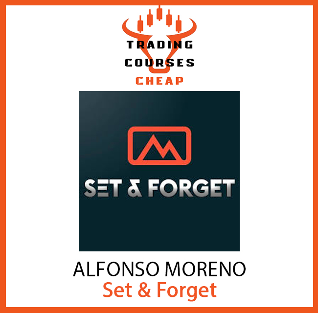 Alfonso Moreno-Set Forget-Forex Stocks Trading Course
