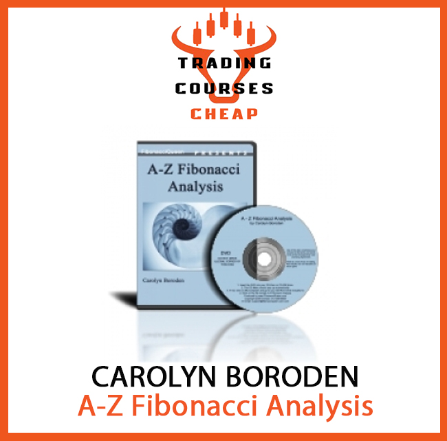Carolyn Boroden - A-Z Fibonacci Analysis