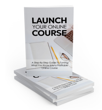 Launch Your Online Course | Step By Step Guide