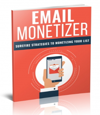Email Monetizer | Turn Your Email List Into Profits