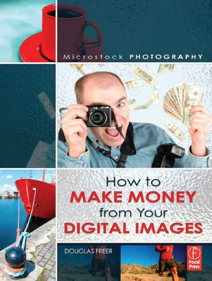 Photography How to Make Money from Your Digital Images