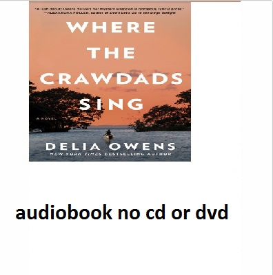 Where the Crawdads Sing By Della Owens audiobook