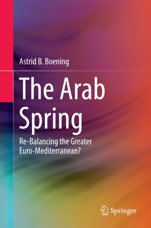 The Arab Spring Re-Balancing the Greater Euro Mediterra