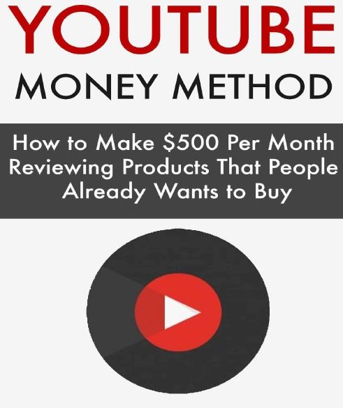 YouTube Money Method – How To Make $500 Per Month