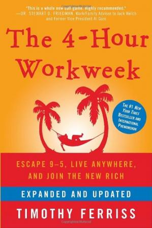 The 4-Hour Workweek: Escape 9-5, Live Anywhere