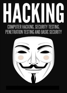 Hacking: Computer Hacking, Security Testing,Penetration
