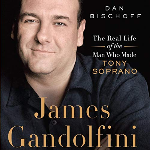 James Gandolfini: The Real Life of the Man [AUDIOBOOK]