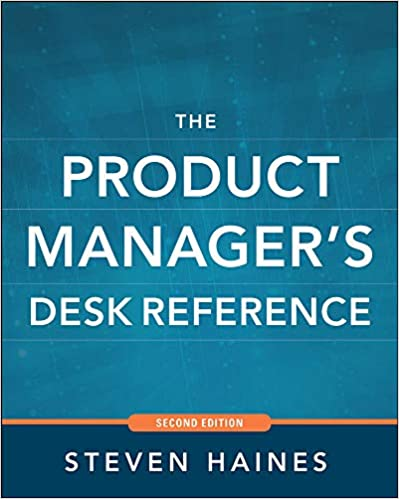 The Product Manager\'s Desk Reference 2E