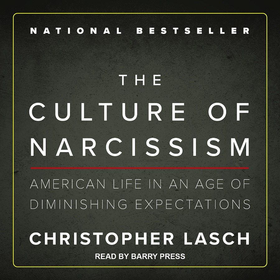 The Culture of Narcissism: American Life... [AUDIOBOOK]