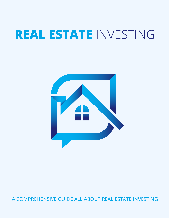 Real Estate Investing - Comprehensive Real Estate Guide