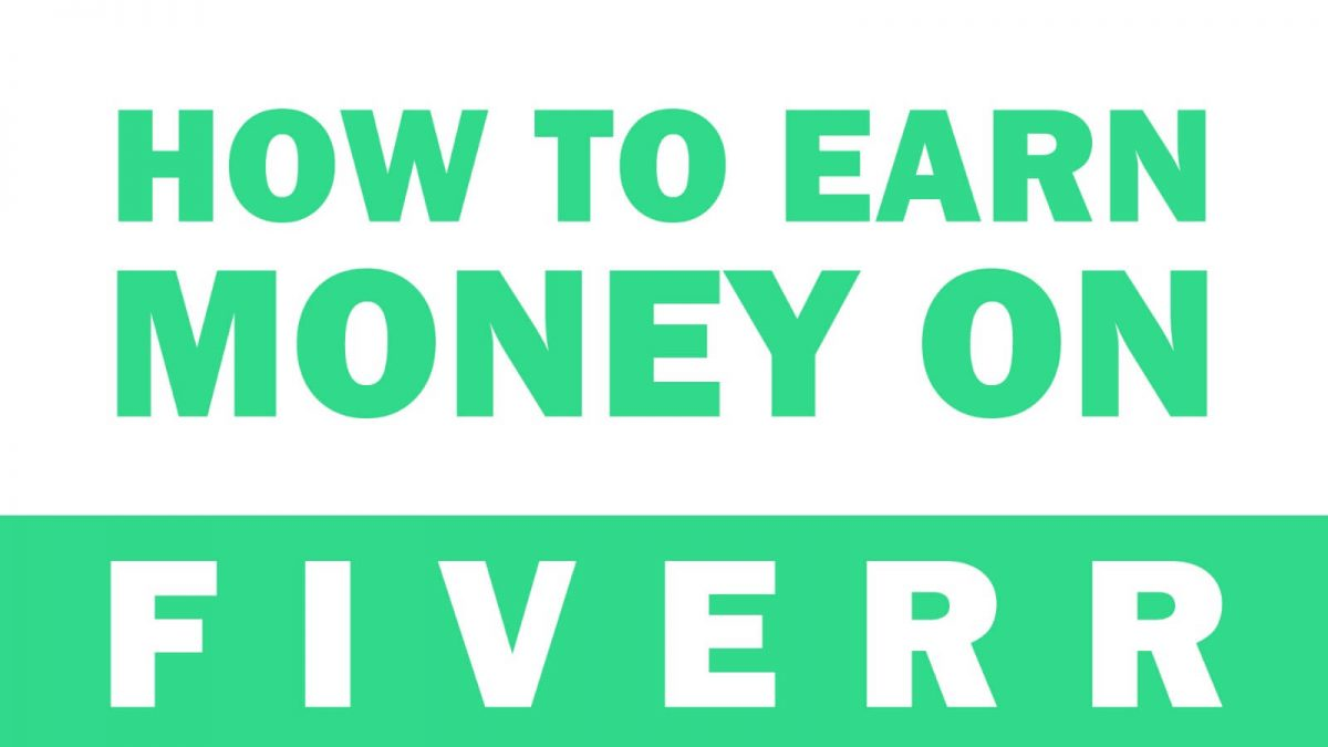 FIVERR $100 / Day - Making Money Online, No Bullshit!