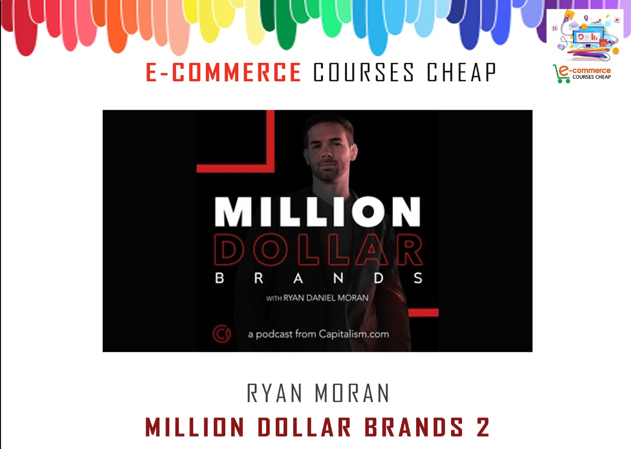 Ryan Moran - Million Dollar Brands 2