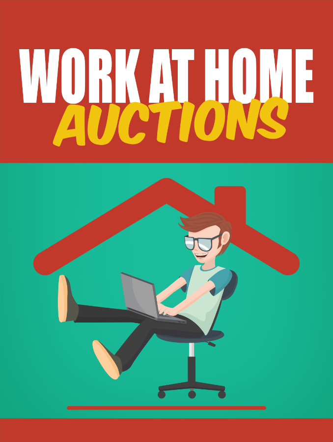 Work At Home Auctions - Selling Items On eBay!