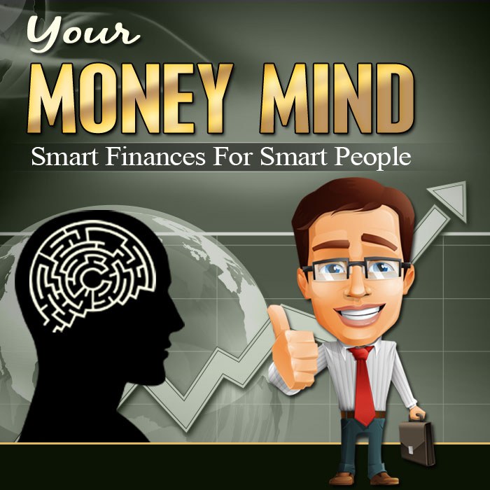 Your Money Mind - How to Make Your Millionaire's Mind