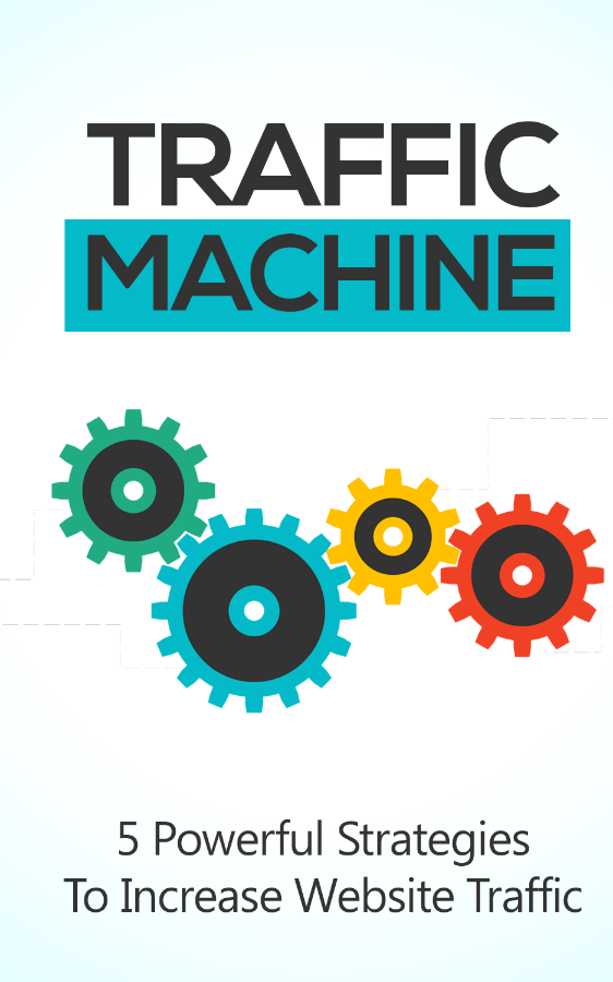 Turn Your Website into a Traffic Machine!