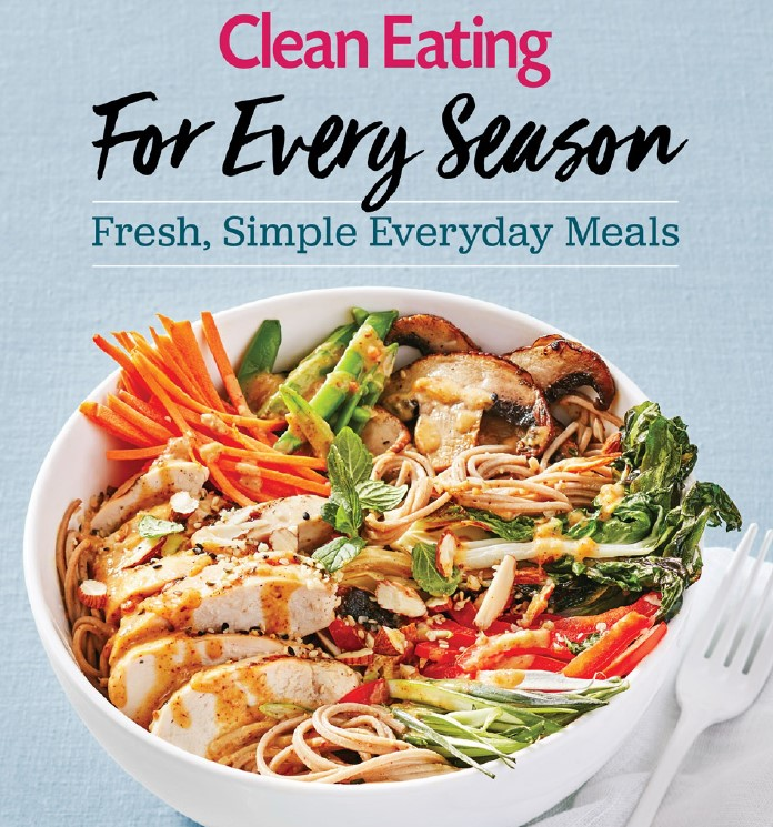 Clean Eating For Every Season - Simple Everyday Meals