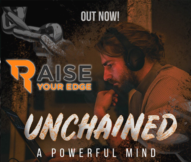 Download UNCHAINED. A POWERFUL MINDSET RAISE YOUR EDGE