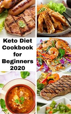 Keto Diet Cookbook for Beginners 2020
