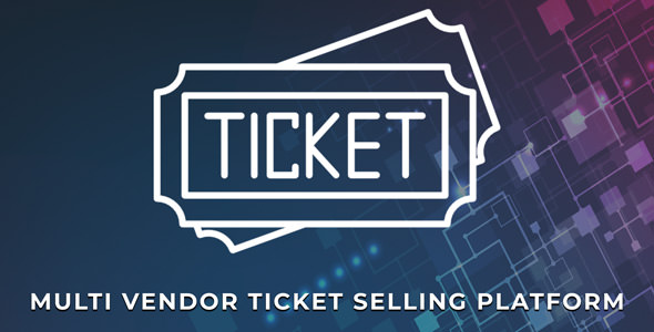 eTicket - Multi Vendor Ticket Selling Platform