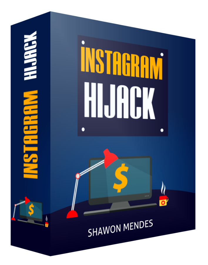 instagram hijack - $ 25,721 in One Month with Insta