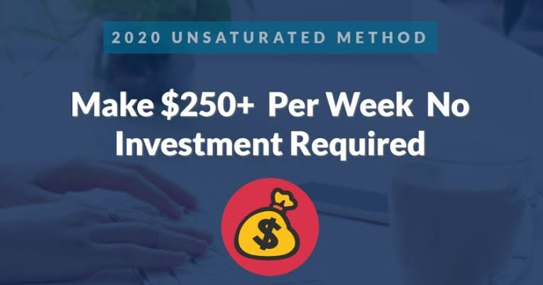 Unsaturated $250 a week method(Beginner friendly)