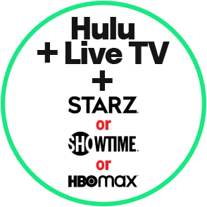 HULU With LiveTV + HBO or SHOWTIME or STARZ