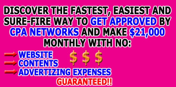 Make $21K a month with CPA. Easy Method